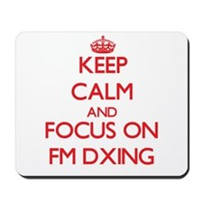 Keep calm and focus on Fm Dxing Mousepad