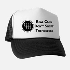 Real Cars Don't Shift Themselves Trucker Hat