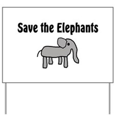 Save the Elephants Yard Sign