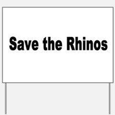 rhino2.jpg Yard Sign