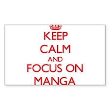 Keep calm and focus on Manga Decal