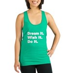 Dream It Racerback Tank Top