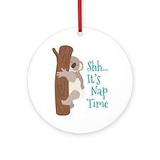 Shh... Its Nap Time Ornament (Round)