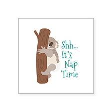 Shh... Its Nap Time Sticker
