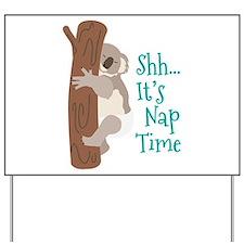 Shh... Its Nap Time Yard Sign