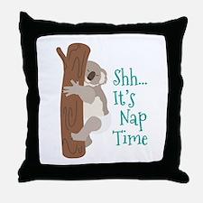 Shh... Its Nap Time Throw Pillow