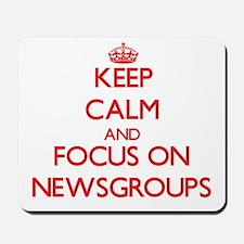 Keep calm and focus on Newsgroups Mousepad