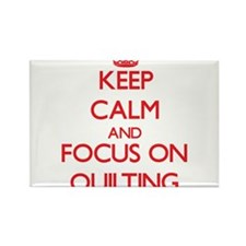 Keep calm and focus on Quilting Magnets