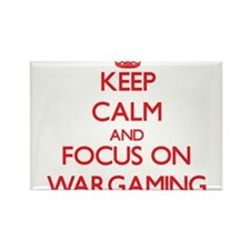 Keep calm and focus on Wargaming Magnets