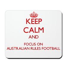Keep calm and focus on Australian Rules Football M