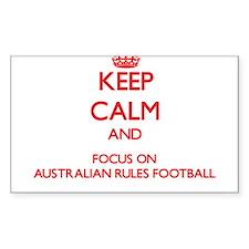 Keep calm and focus on Australian Rules Football S