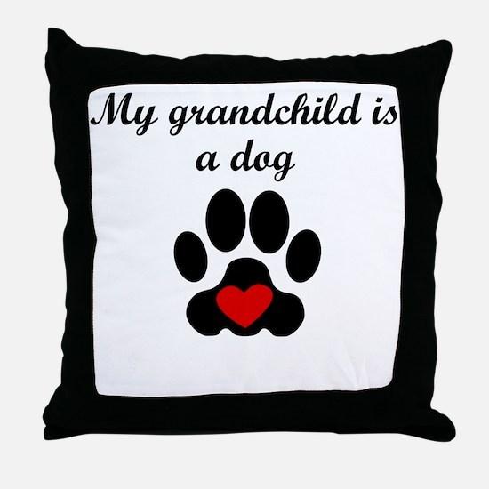 Dog Grandchild Throw Pillow