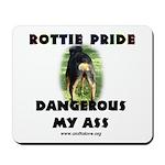 Dangerous My Ass - Rottie Mousepad