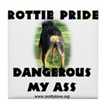 Dangerous My Ass - Rottie Tile Coaster