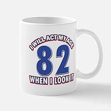 Act 82 years old Mug