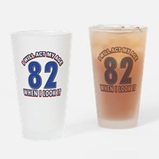 Act 82 years old Drinking Glass