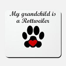 Rottweiler Grandchild Mousepad