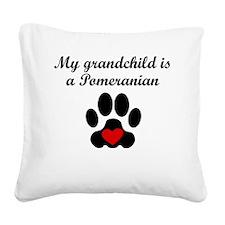 Pomeranian Grandchild Square Canvas Pillow