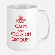Keep calm and focus on Croquet Mugs