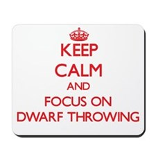 Keep calm and focus on Dwarf Throwing Mousepad