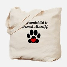 French Mastiff Grandchild Tote Bag