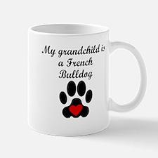 French Bulldog Grandchild Mugs