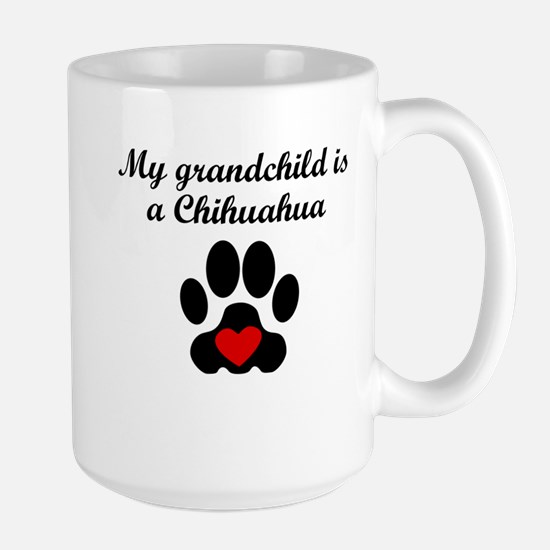 Chihuahua Grandchild Mugs