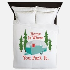 Home Is Where You Park It. Queen Duvet