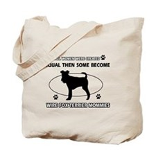 Wire Fox Terrier mommy designs Tote Bag