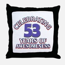 Celebrating 53 years of awesomeness Throw Pillow