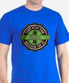 Vegan For the Health of It T-Shirt