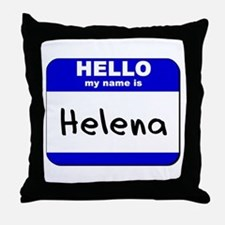 hello my name is helena  Throw Pillow