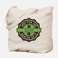 Vegan For the Health of It Tote Bag