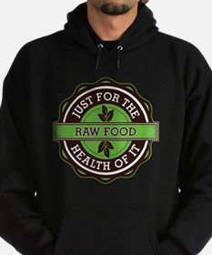 Raw Food For the Health of It Hoodie (dark)