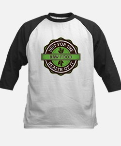 Raw Food For the Health of It Tee