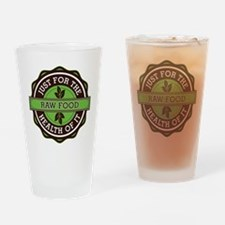 Raw Food For the Health of It Drinking Glass