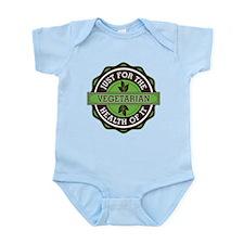 Vegetarian For the Health of It Infant Bodysuit