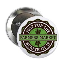 "Farmers Market For the Health of It 2.25"" Button"