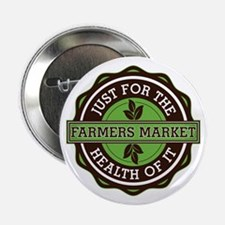"""Farmers Market For the Health of It 2.25"""" Button"""