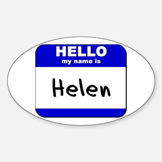 hello my name is helen Oval Decal