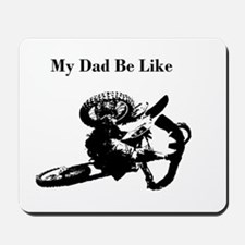 my dad be like Mousepad