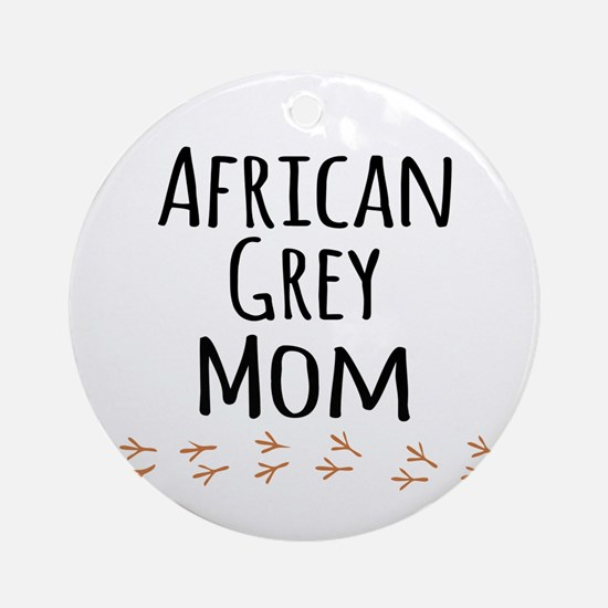African Grey Mom Ornament (Round)