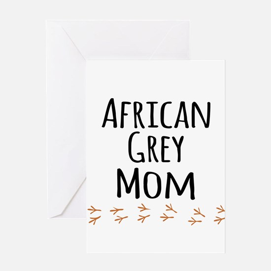 African Grey Mom Greeting Cards