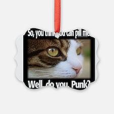 Pill Me, Punk Ornament