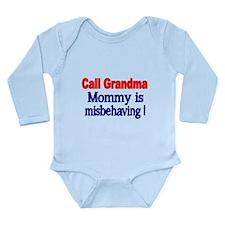 Call Grandma. Mommy Is Misbehaving. Body Suit