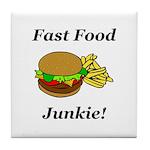 Fast Food Junkie Tile Coaster