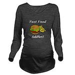 Fast Food Addict Long Sleeve Maternity T-Shirt