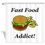 Fast Food Addict Shower Curtain