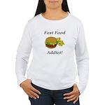 Fast Food Addict Women's Long Sleeve T-Shirt