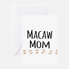 Macaw Mom Greeting Cards